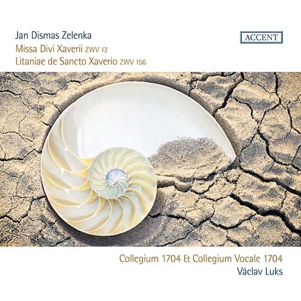 Jan Dismas Zelenka Missa Divi Xaverii ZWV 12 Litaniae de Sancto Xaveiro ZWV 156